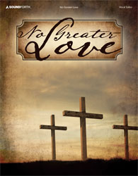 No Greater Love (vocal solos, medium voice)