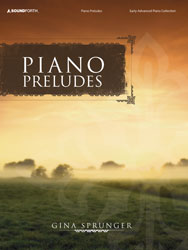 Piano Preludes (early advanced piano collection)