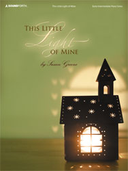 This Little Light of Mine (early-intermediate piano solos)