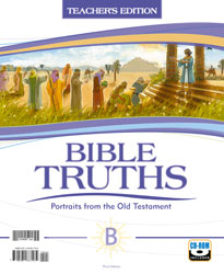 Bible Truths Level B Teacher's Edition with CD (3rd ed.)