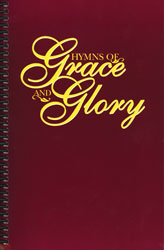 Hymns of Grace and Glory (spiral burgundy hymnal)