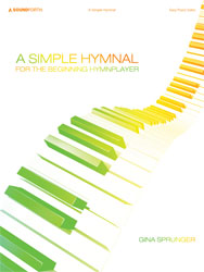A Simple Hymnal (easy piano solos)