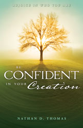 Be Confident in Your Creation