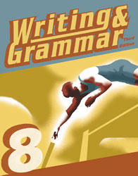 Writing & Grammar 8 Student Worktext (3rd ed.)