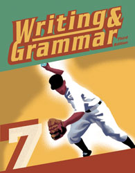 Writing & Grammar 7 Student Worktext (3rd ed.)