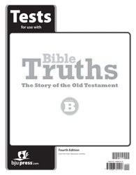 Bible Truths Level B Tests (4th ed.)