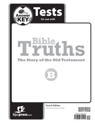 Bible Truths Level B Tests Answer Key (4th ed.)