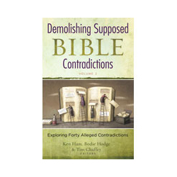 Demolishing Supposed Bible Contradictions: Volume 2