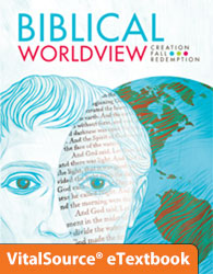 Biblical Worldview eTextbook ST (ESV) (KJV available 2017)