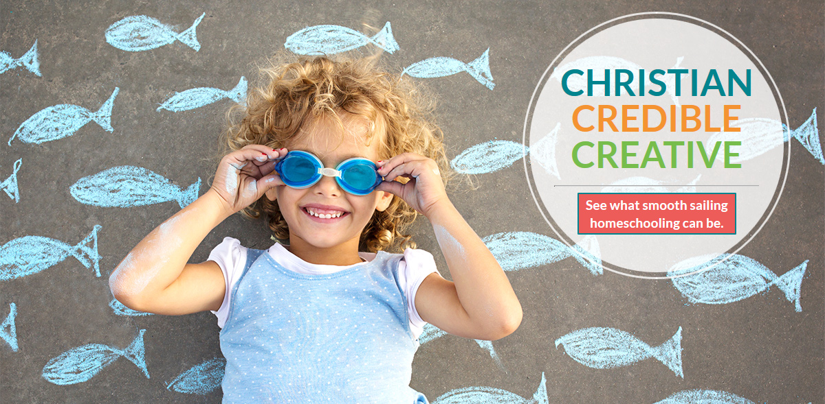 Christian, Credible, Creative: See what smooth sailing homeschooling can be