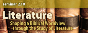 CHART Seminar 2.10 | Shaping a Biblical Wordlview through the Study of Literature