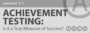 CHART Seminar 3.1 | Achievement Testing: Is it a True Measure of Success?