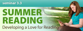 CHART Seminar 3.3 | Summer Reading: Developing a Love for Reading