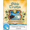 Bible Truths 6 Online Only